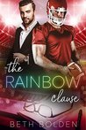 The Rainbow Clause by Beth Bolden