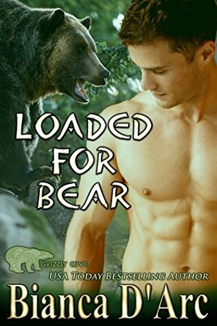 Loaded for Bear (Tales of the Were: Grizzly Cove #10)