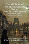 The MX Book of New Sherlock Holmes Stories - Part VI by David   Marcum