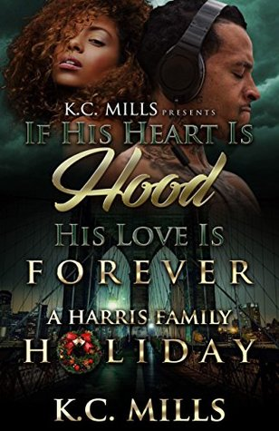 If His Heart is Hood, His Love is Forever: A Harris Family Holiday