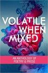 Volatile When Mixed