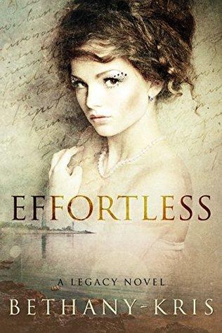 Effortless (Legacy Novels)