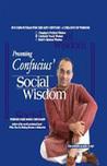 Confucius' Social Wisdom by Pavan Choudary