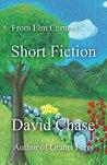 From Elm Corners: Short Fiction