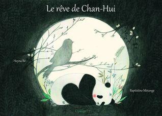 Le rêve de Chan-Hui by Heyna Bé