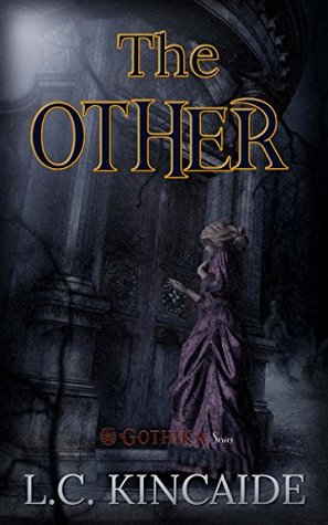 The Other: A traditional clean Victorian Gothic (Gothika Series)