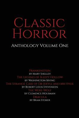 Classic Horror Anthology, Volume One