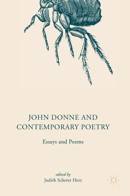 John Donne and Contemporary Poetry: Essays and Poems