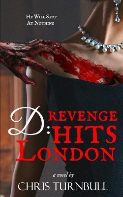 D: Revenge Hits London