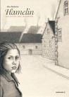 Hamelin. La città del silenzio by Alice Barberini