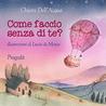 Come faccio senza di te? by Chiara Dell'Acqua