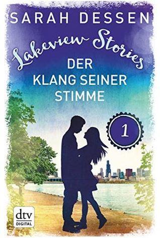 Lakeview Stories 1 - Der Klang seiner Stimme