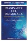 Imaginarios del desarrollo. Gestión política y científica de la cultura