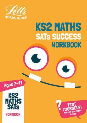 KS2 Maths SATs Practice Workbook: 2018 tests (Letts KS2 Revision Success)