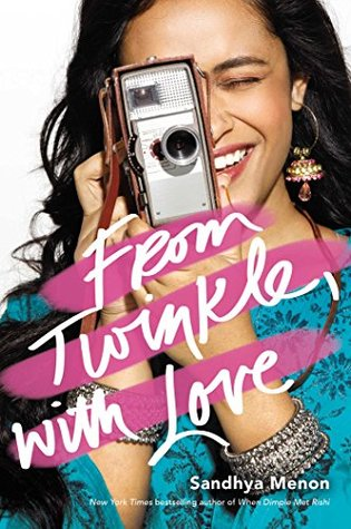 From Twinkle, with Love by Sandhya Menon