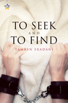 To Seek and to Find (Enchanting Encounters, #1)