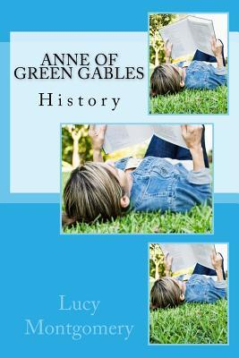 Anne of Green Gables: History