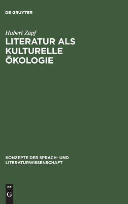 Literatur ALS Kulturelle Okologie