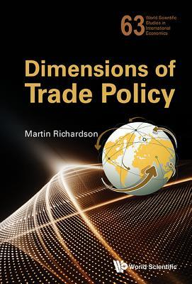 Dimensions of Trade Policy