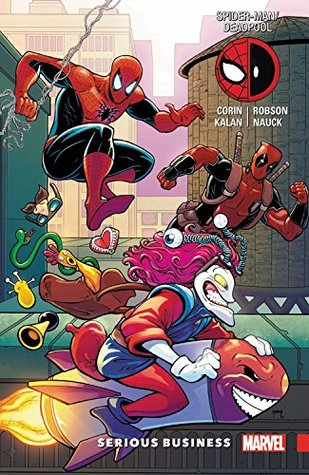 Spider-Man/Deadpool, Vol. 4: Serious Business