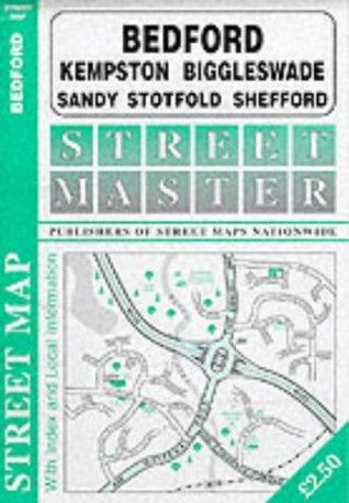 Bedford, Biggleswade, Kempston, Sandy, Stotfold, Shefford