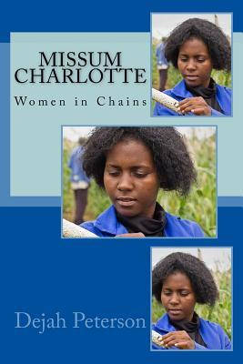 Missum Charlotte: Women in Chains