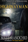 The Highwayman by Matt Manochio