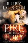 Fire in His Fury by Ruby Dixon