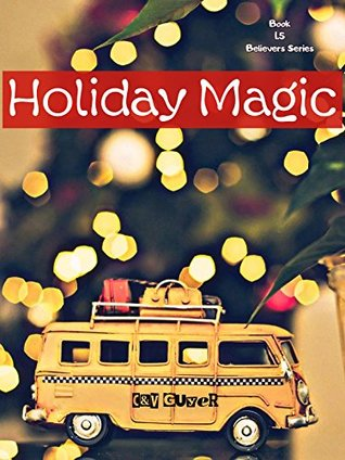 Holiday Magic (Believers, #1.5)