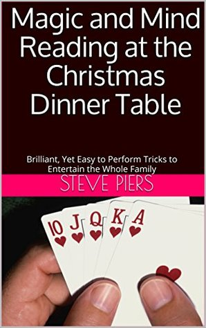 christmas-dinner-table-magic-and-mind-reading-brilliant-yet-easy-to-perform-tricks-to-entertain-the-whole-family