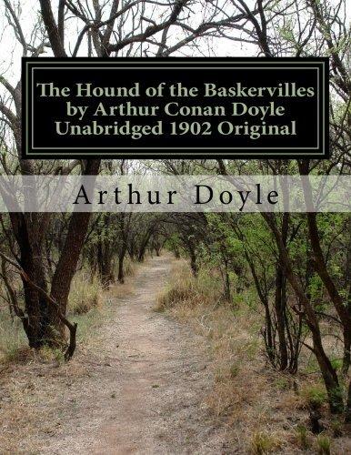The Hound of the Baskervilles by Arthur Conan Doyle Unabridged 1902 Original
