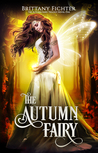 The Autumn Fairy (The Autumn Fairy, #1)