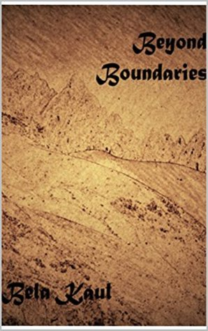 Beyond Boundaries by Bela Kaul