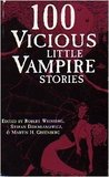 100 Vicious Little Vampire Stories by Martin H. Greenberg