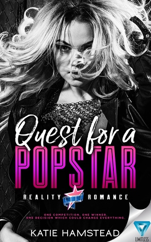 quest for a popstar reality romance 1 by katie hamstead