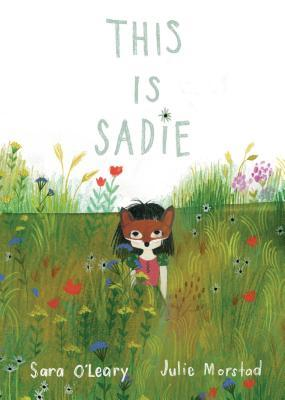 This Is Sadie por Sara O'Leary