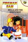 Bella and the Bird's Nest (Fireman Sam)