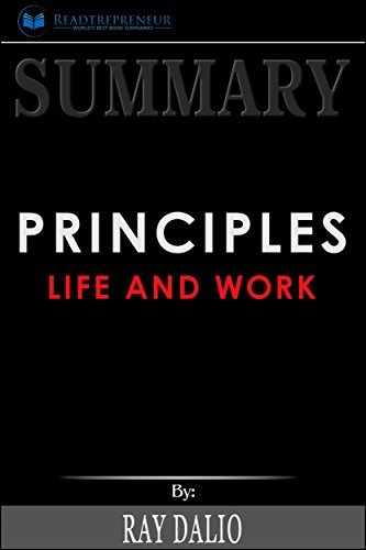 Summary: Principles: Life and Work