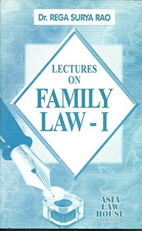 Lectures on Family Law-I by Rega Surya Rao