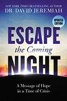 Escape the Coming...