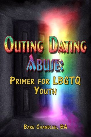 Outing Dating Abuse: Primer for LBGTQ Youth