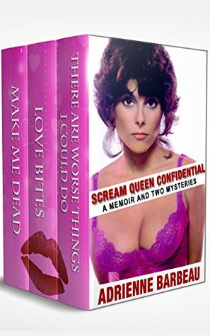 Scream Queen Confidential: A Memoir And Two Mysteries
