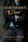 Unorthodox Dom (The Unorthodox Trilogy, #0.5)
