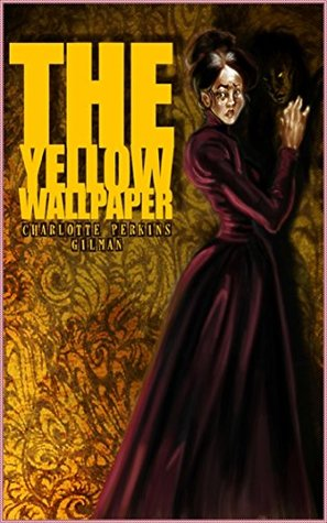 The Yellow Wallpaper Charlotte Perkins Gilman Penguin