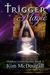 Trigger Magic, Hidden Coven Book 3