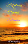 Happiness and success - Full version by Raphaël Savoy