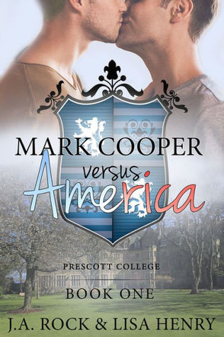 Mark Cooper versus America (Prescott College, #1)