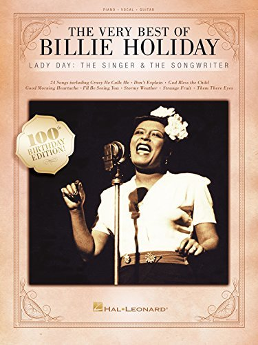 The Very Best of Billie Holiday Songbook: Lady Day: The Singer & The Songwriter