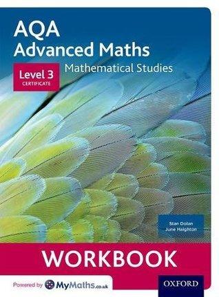 AQA Mathematical Studies Workbook: Level 3 Certificate