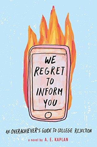 We Regret to Inform You by A.E. Kaplan